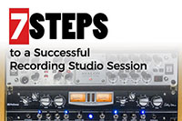 7 Steps to a Successful Recording Studio Session